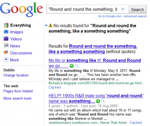 "Googling for ""Round and round the something"""